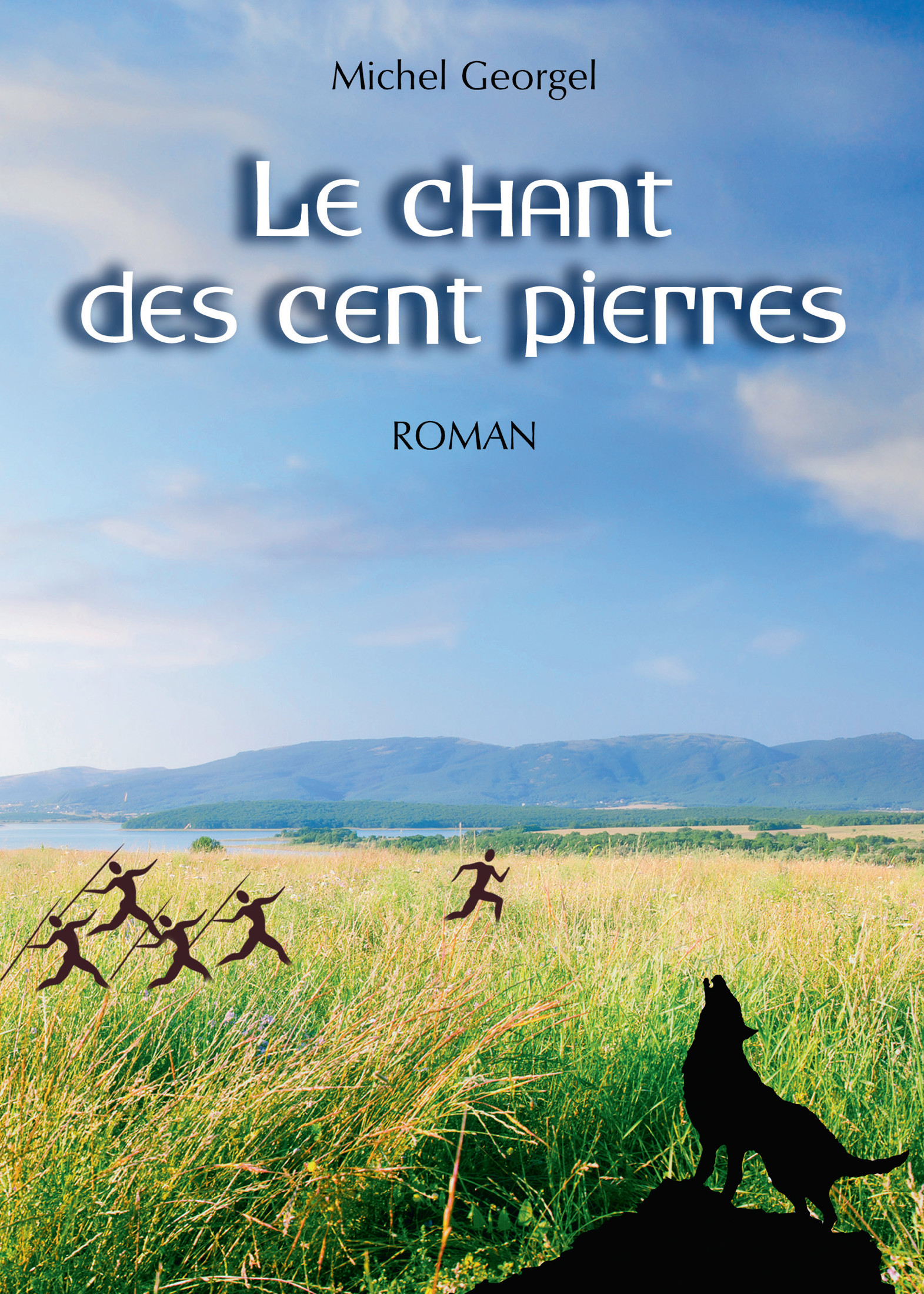 Le Chant des Cent Pierres