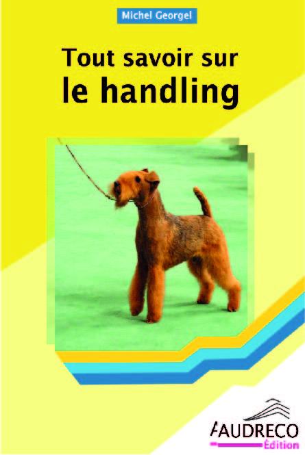 Tout savoir sur le Handling