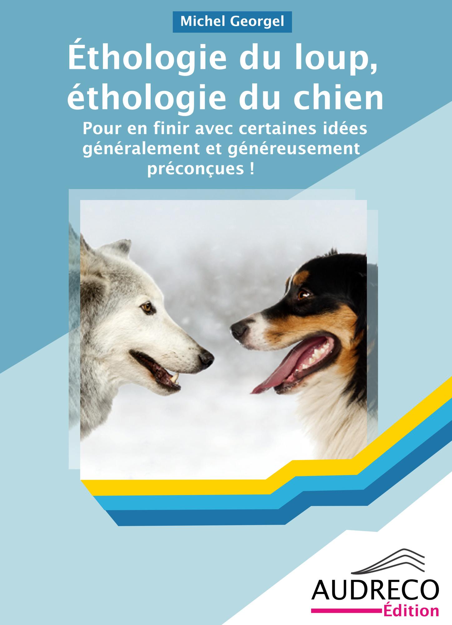 Éthologie du loup, éthologie du chien