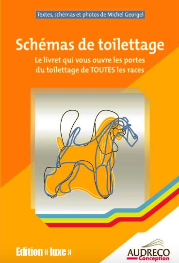 Schémas de toilettage, édition luxe (couleur)