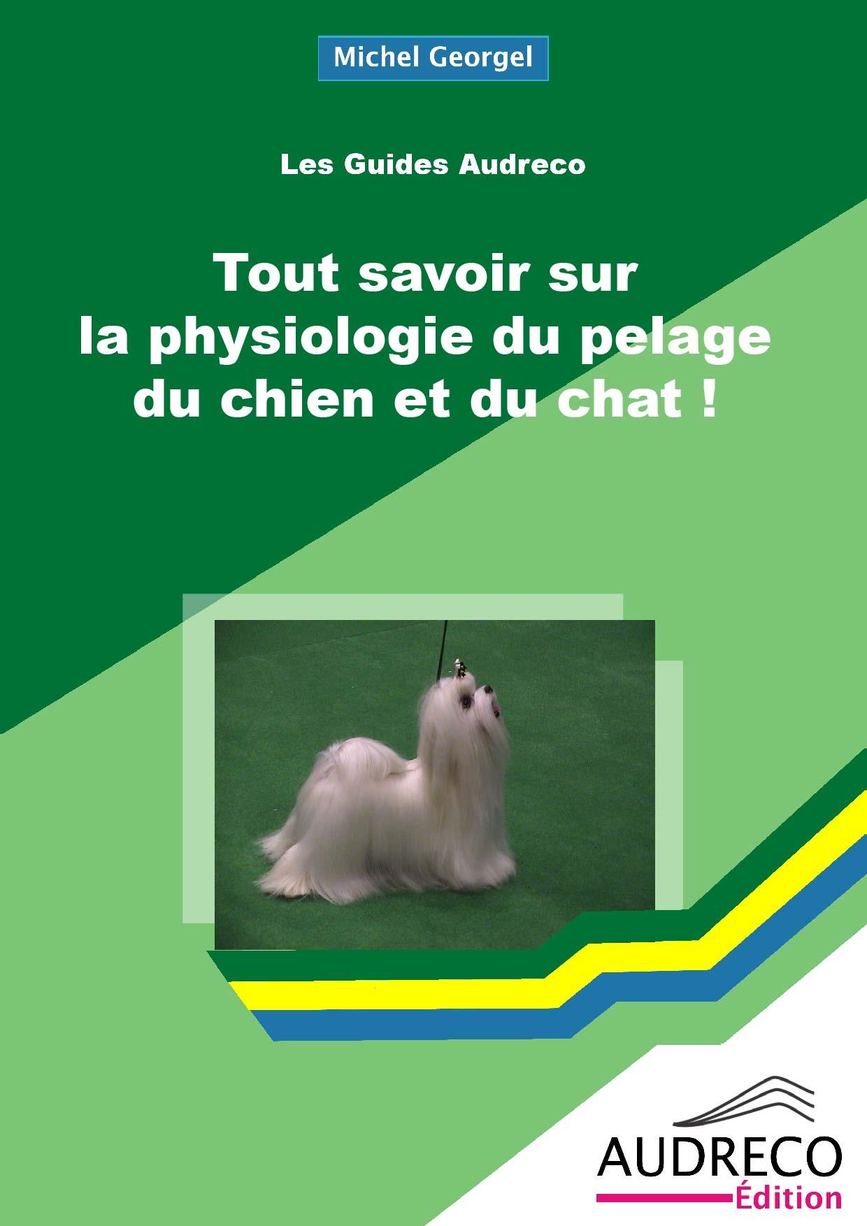 Tout savoir sur la physiologie du pelage du chien et du chat !