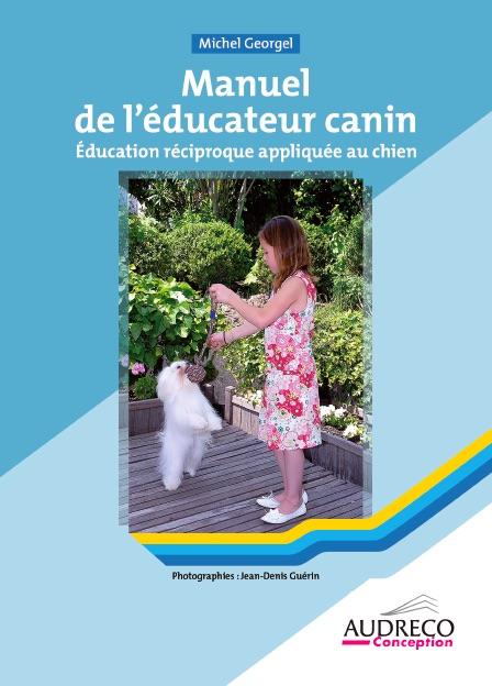 Manuel de l'éducateur canin