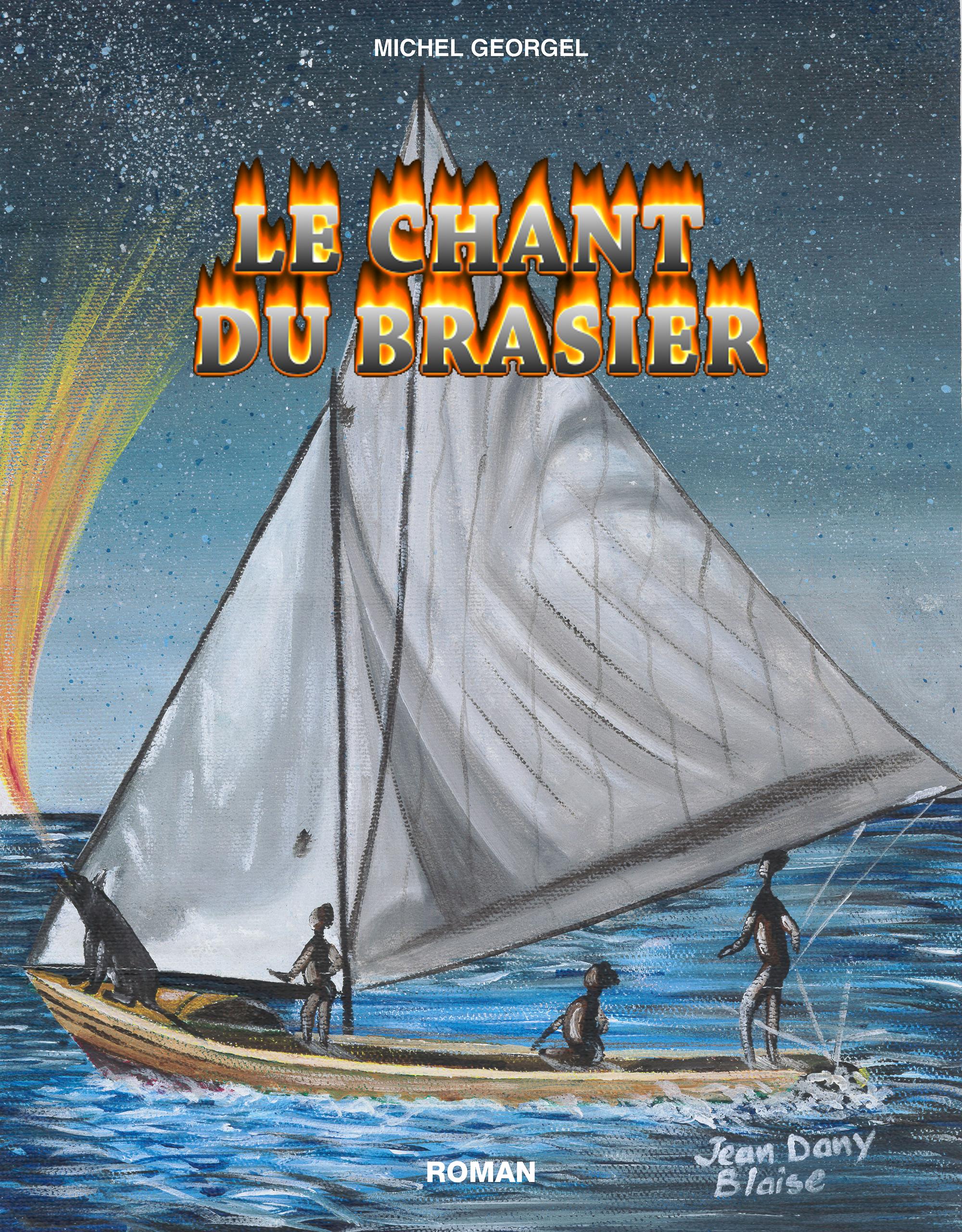 Le Chant du Brasier